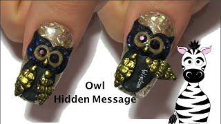3D Owl Acrylic Nail Art Design Tutorial | Hidden Message