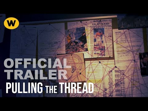 Pulling The Thread | Official Trailer