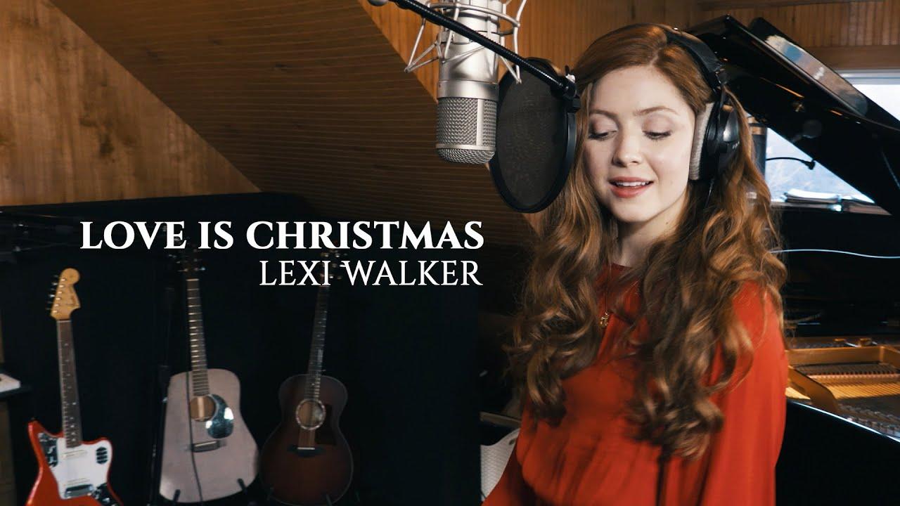 Love is Christmas, Lexi Walker (Sara Bareilles)