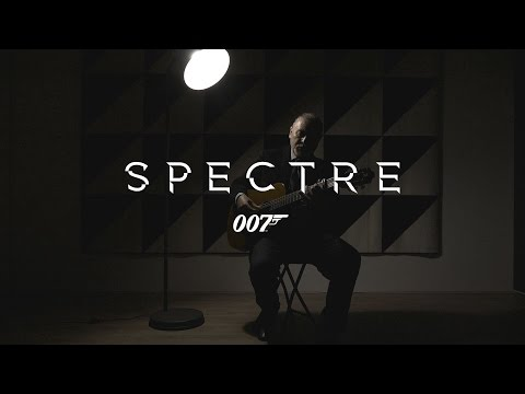 SPECTRE – James Bond 007 [OFFICIAL VIDEO] – Writings On The Wall – Romantic Guitar