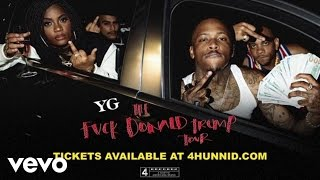 YG - Fuck Donald Trump Tour (Official Trailer) ft. Nipsey Hussle