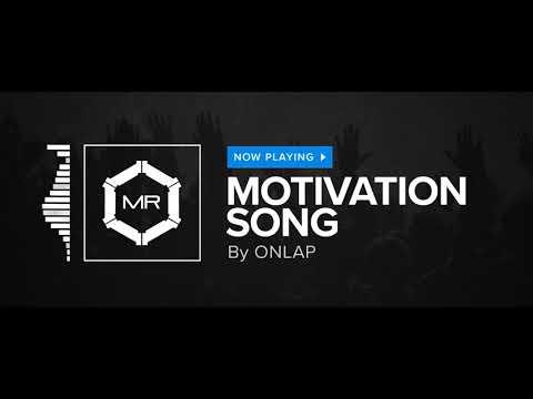 ONLAP - Motivation Song [HD]