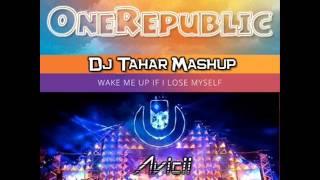 Avicii vs  OneRepublic   Wake Me Up If I Lose Myself Dj Tahar Mashup)