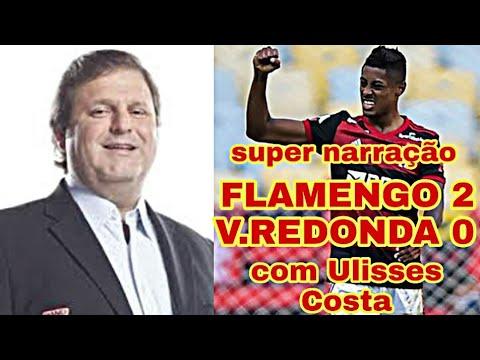 FLAMENGO 2 X 0 VOLTA REDONDA COM ULISSES COSTA/ 05-07-2020 ...