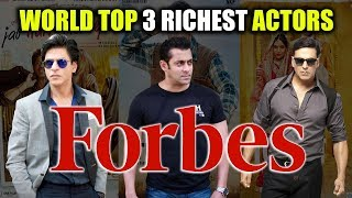 Shahrukh khan salman khan akshay kumar are world top 10 richest actors | forbes 2017