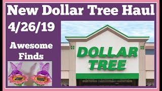 New Dollar Tree Haul 4/26/19 🤑 Really Great Finds