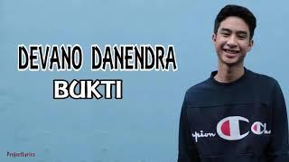 Devano Danendra - BUKTI By Virgoun lirik