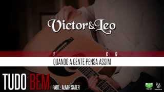 Victor & Leo - Tudo Bem part. Almir Sater (Oficial Letra & Cifra)