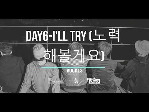DAY6(데이식스) - I'll Try (노력해볼게요) Hidden Vocals + Instrumental