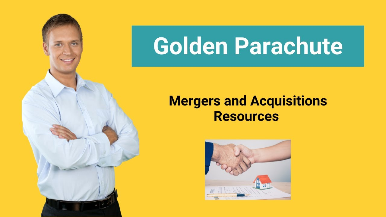 Golden Parachute   Definition  Examples   Payments   Tax