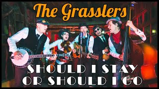 Should I stay or Should I go - The Clash Should I stay or Should I go Bluegrass cover