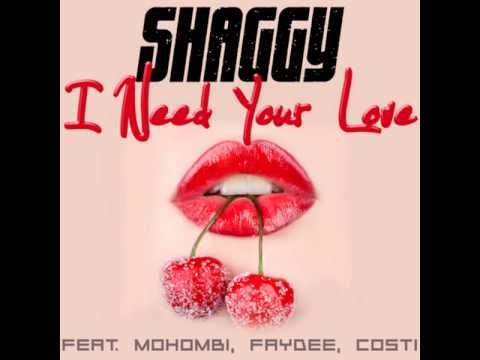Shaggy - I Need Your Love Ft. Mohombi, Faydee & Costi [MP3 Free Download]