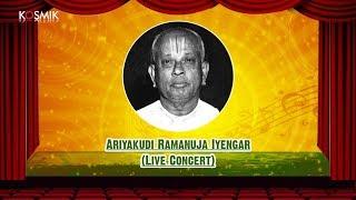 Ariyakudi Ramanuja Iyengar (Live Concert)