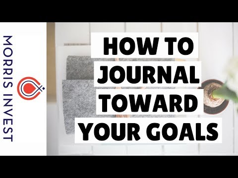 How to Journal Toward Your Goals