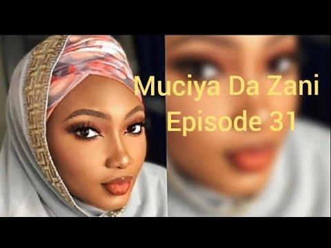 Muciya Da Zani Episode 31 (season 2) Labarin Soyayya Ta Rashin Gata Me Narkar Da Zuciya Da Sa Kuka