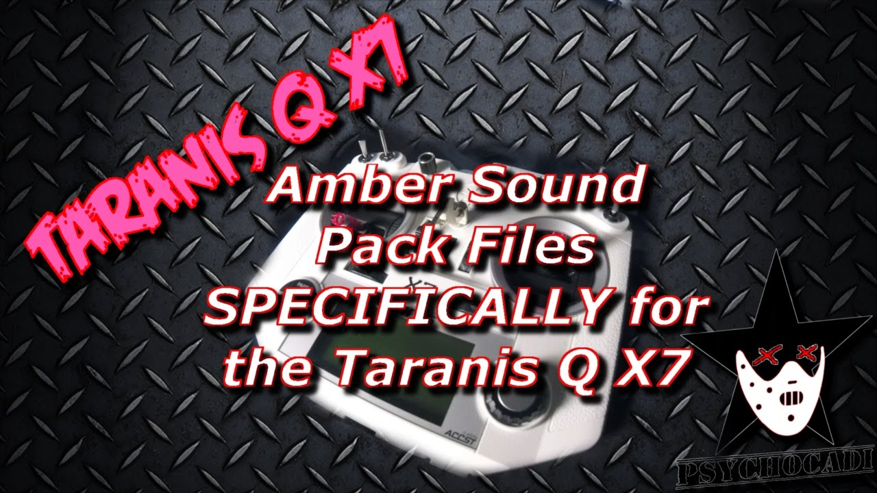 Amber Files Specifically for Taranis Q X7