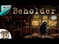 Let's Play Beholder (part 16 - Show Me The Money)