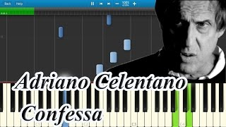 Adriano Celentano - Confessa [Piano Tutorial] Synthesia
