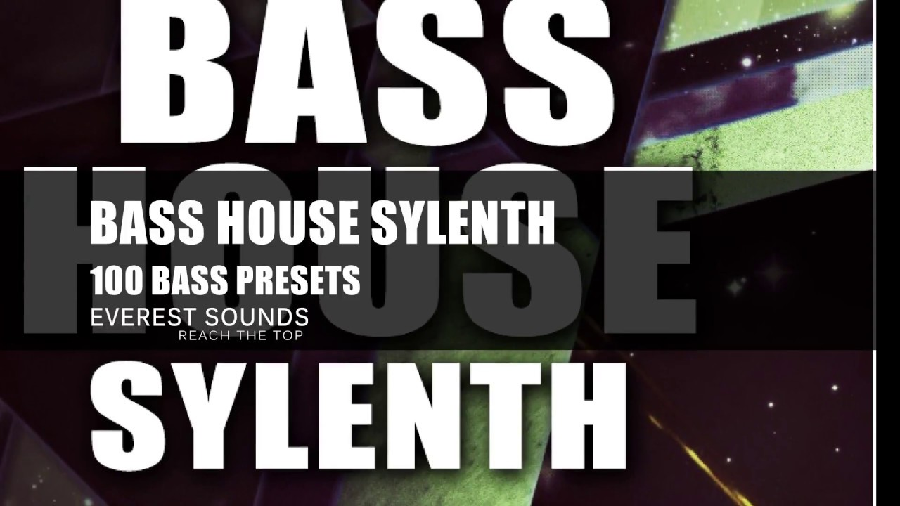 Everest Sounds-Bass House Sylenth Sample Pack #1