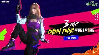 3 PHÚT CHINH PHỤC FREE FIRE CỰC DỄ
