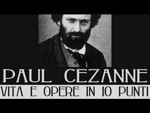 Paul Cezanne: vita e opere in 10 punti