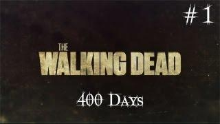 The Walking Dead: 400 Days [Ru]. Серия 1 [Винс]