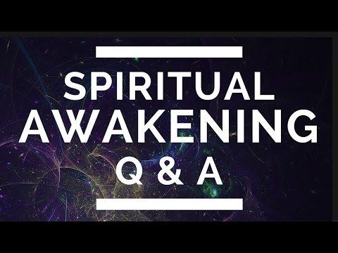 Spiritual Awakening Q & A - (3rd Eye, Soul-Mates, 11:11 & more)