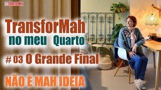 #TRANSFORMA Quarto do Casal   O Grande Final #3