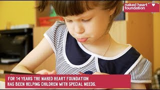 Helping Children with Special Needs - Naked Heart Foundation