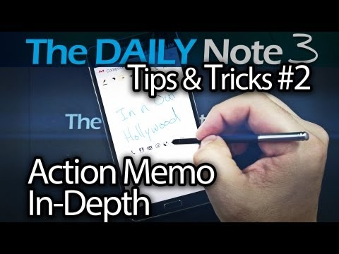 Samsung Galaxy Note 3 Tips & Tricks Ep. 2: In-Depth Look at Action Memo (AKA Popup Note)