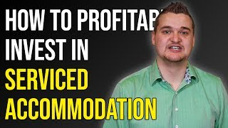 Gambar cover Serviced Accommodation UK | How to PROFITABLY Invest in Serviced Accommodation