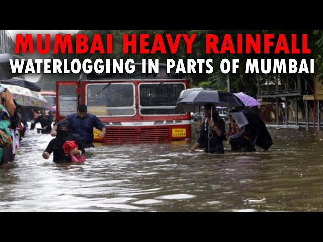 Mumbai |  Heavy rainfall, water logging in parts of Mumbai