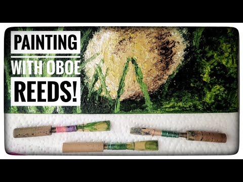 Painting with Oboe Reeds!!!