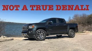 Worst Value I Have Ever Seen.....---2018 GMC Canyon Denali Diesel Review