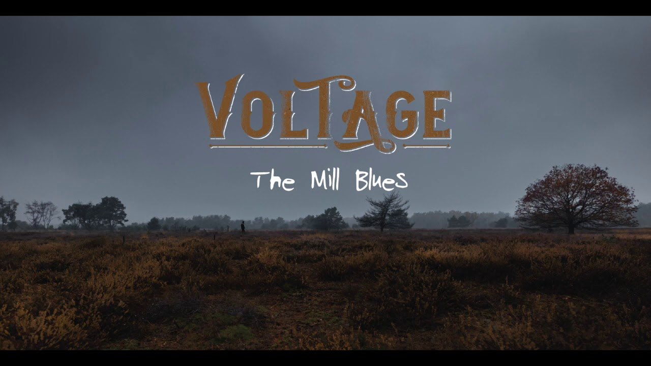 Voltage // The Mill Blues