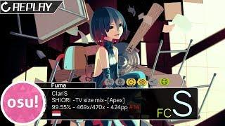 osu!indo Fuma   ClariS - SHIORI -TV size mix- (Monstrata) [Apex]+HDDTNF 93.67% 424pp