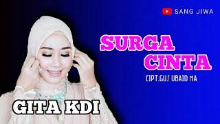 Download lagu Gita KDI - Surga Cinta | Official Music Video