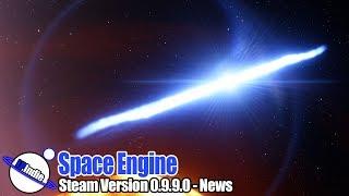 Space Engine Steam Version 0.9.9.0 - News