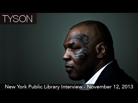 Mike Tyson Interview - New York Public Library - November 12. 2013