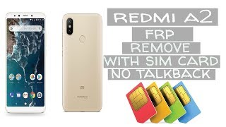 Redmi A2 frp remove with sim card no talkback/without PC 100% done.....