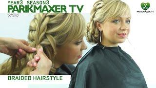 Прическа на основе плетения Braided hairstyle парикмахер тв parikmaxer.tv