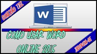 Como Usar Word Online (2015)
