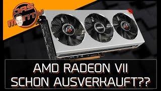 AMD Radeon VII SCHON AUSVERKAUFT? - DasMonty