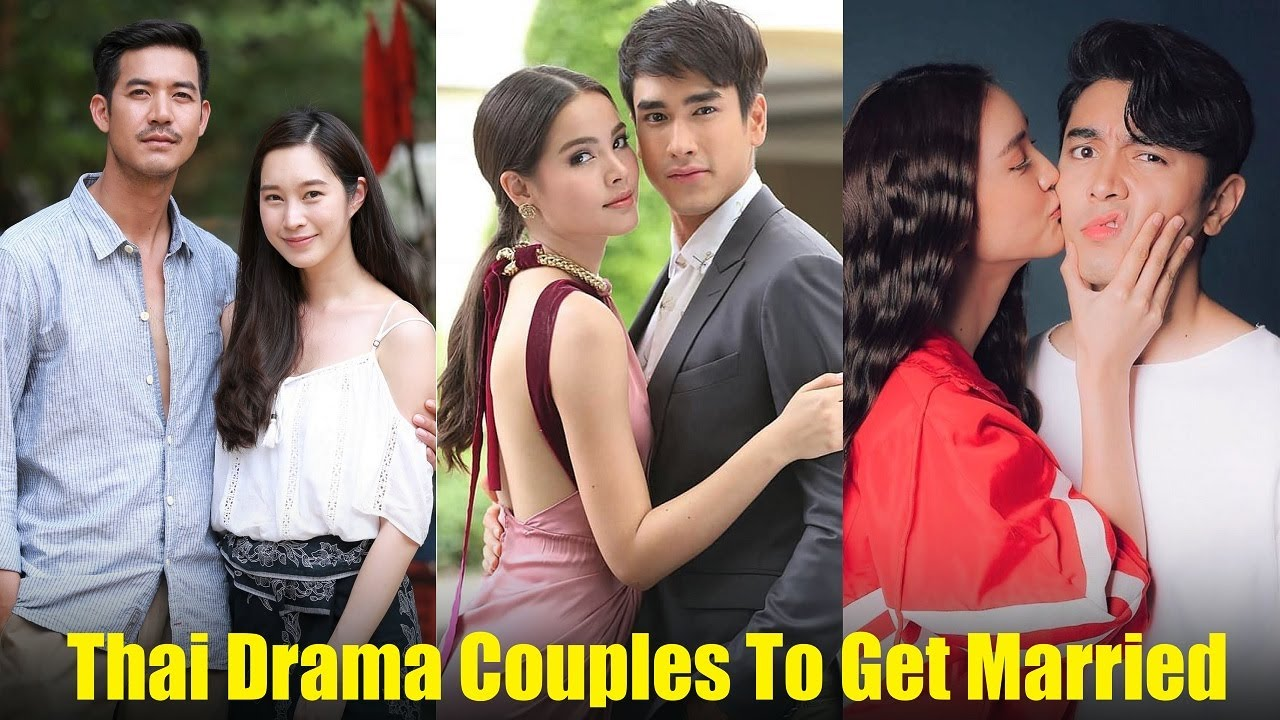 Top 5 Thai Drama Couples To Get Married in 2020    You Don't Know