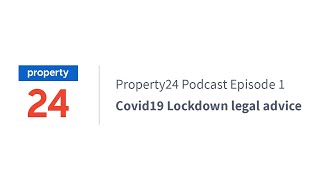 PODCAST | What happens after Covid-19 Lockdown? Property industry advice to avoid legal issues