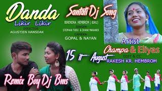 DANDA LIKIR LIKIR || NEW SANTHALI DJ SONG 2019 Dj Bms