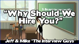 Why Should We Hire You? How You NEED To Tackle This Interview Question