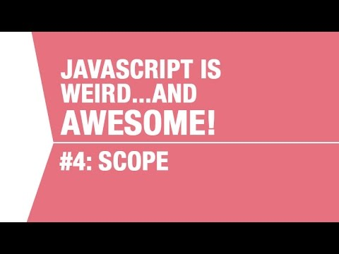 Javascript Scope Tutorial