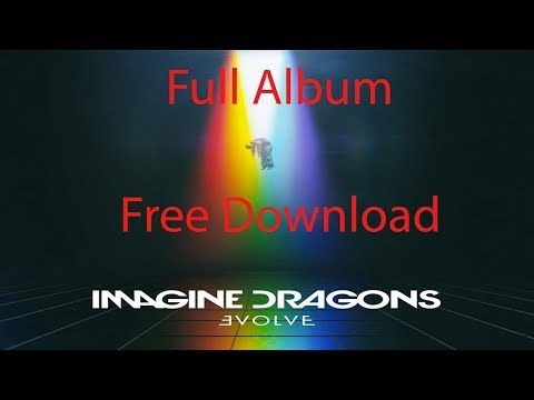 Imagine Dragons-Evolve Full Album Free Download ZIP