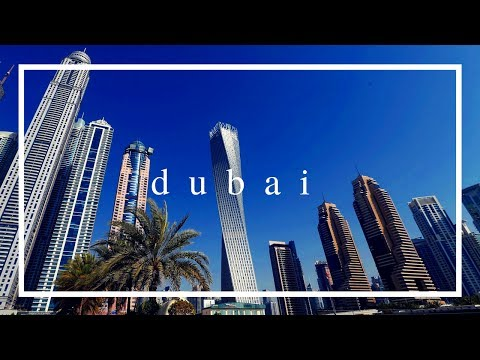 Travel Series | Dubai, United Arab Emirates